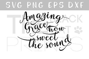 Amazing grace SVG PNG EPS DXF