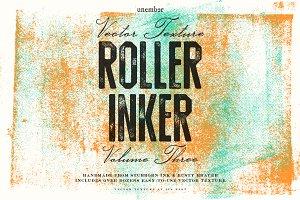 Roller Inker Volume 3