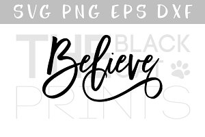 Believe SVG EPS PNG DXF