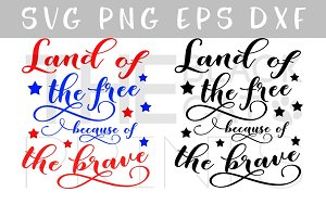 Land of the free SVG PNG EPS DXF