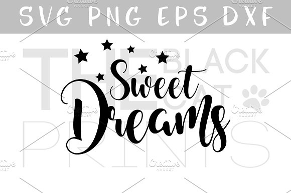 Sweet dreams SVG DXF EPS PNG Stars
