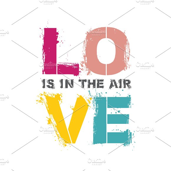 Love Is In The Air Quote Poster