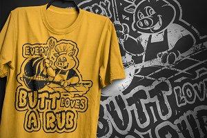 Loves a Rub - T-Shirt Design