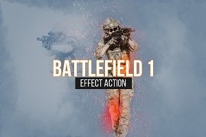 Battlefield 1 Effect Action