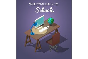 Concept isometric vector illustration. Workplace for the student. Occupation at the computer. A table with a chair, a computer with a globe on the table and a table lamp are shining. Welcome to school
