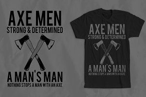 Axe Men T-shirt Design +Mockups