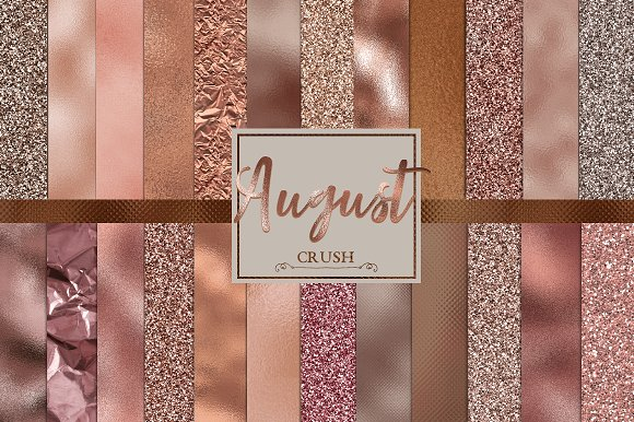 August Crush- 24 Rose Gold Textures