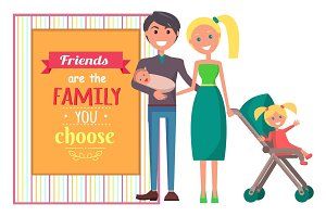 Friends are Family you Choose Vector Graphic Poster