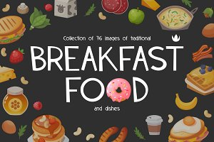 Breakfast foods and dishes