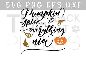 Pumpkin spice SVG DXF EPS PNG