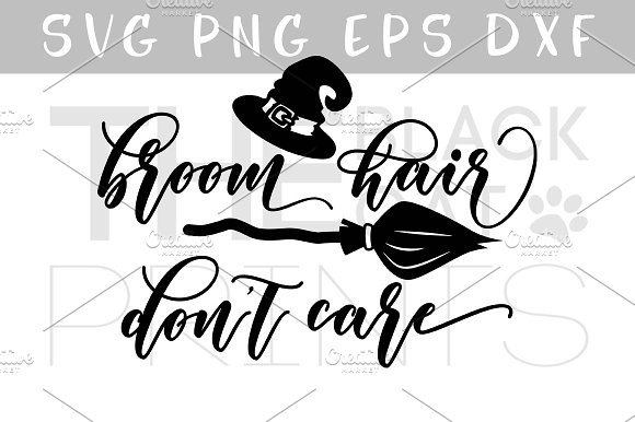 Broom Hair Don't Care SVG DXF EPS