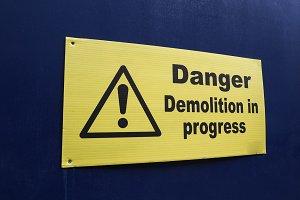 danger demolition sign