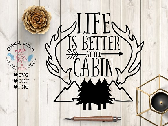 Life Is Better At The Cabin Cut File