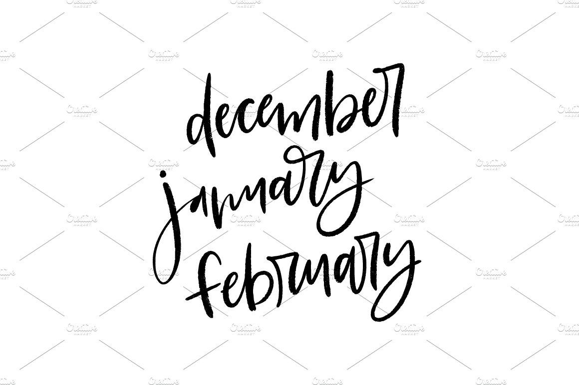 Brush Lettered Months Dec Jan Feb Illustrations Creative Market
