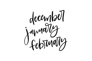 Brush Lettered Months : Dec/Jan/Feb