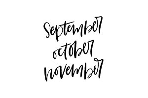 Brush Lettered Months : Sep/Oct/Nov