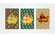 Hello autumn posters templates with drops of rain and fallen leaves. Set of design concepts.