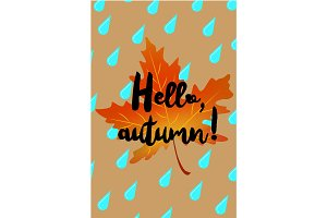 Hello autumn poster with drops of rain and fallen leaf
