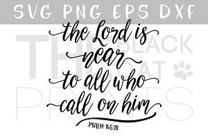 Psalm 145:18 Bible verse SVG DXF PNG