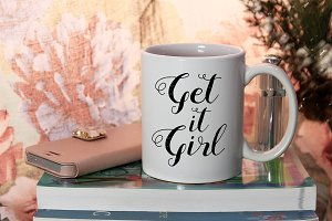 Get It Girl, Mug Mock-up, PSD smart