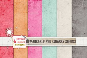 Remarkable You {shabby solids}