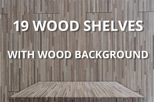 19 SHELVES WITH WOOD BACKGROUND