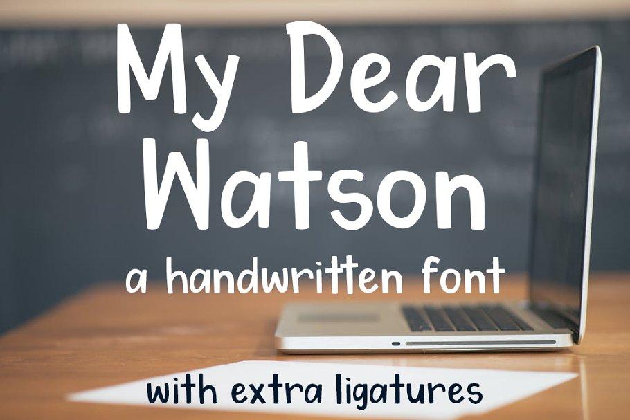 My Dear Watson Font