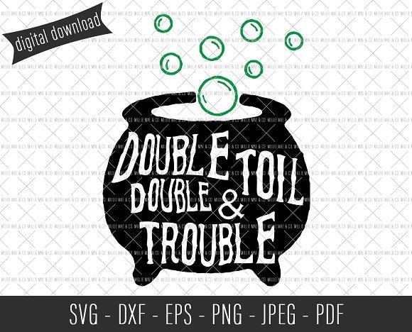 Double Double Toil Trouble SVG
