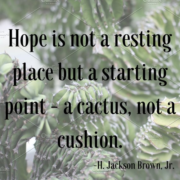 Hope Is Like A Cactus Graphic
