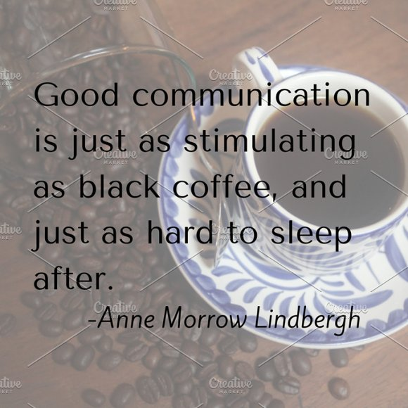 Good Communication And Coffee