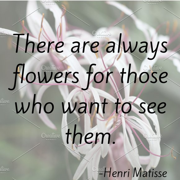 Matisse Flower Quote Graphic