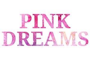 Watercolor Pink Dreams phrase vector