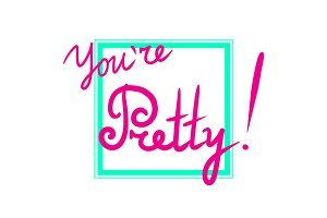 You are pretty word phrase vector
