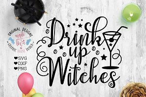 Drink Up Witches Cut File