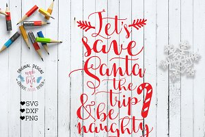 Let's Save Santa the Trip