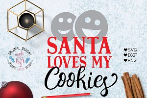 Santa Loves My Cookies Cut File