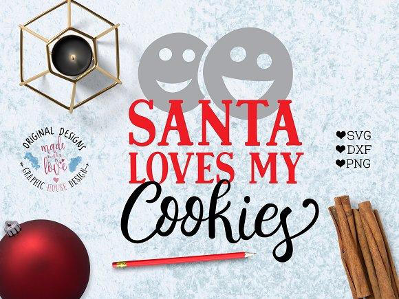 Santa Loves My Cookies Cut File