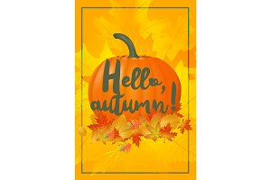 Hello autumn poster with fallen leaves and pumpkin.
