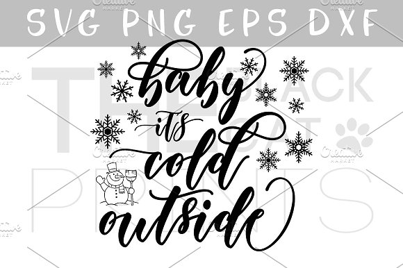 Baby It's Cold Outside SVG DXF PNG