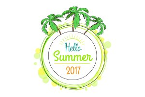 Hello Summer 2017 Promotional Poster with Palms