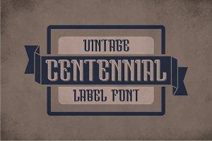 Centennial Vintage Label Typeface