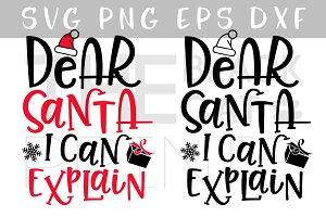 Dear Santa I can explain SVG DXF PNG