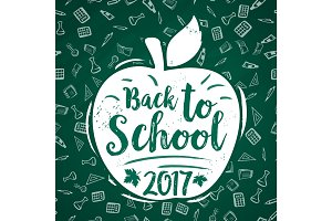 Back to School vector 2017 apple poster chalkboard