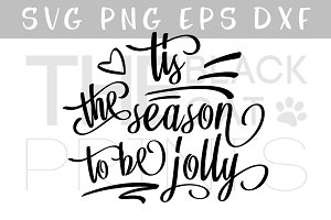 Tis the season to be jolly SVG DXF