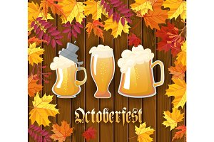 Oktoberfest .Traditional German autumn festival of beer background.Three mugs of beer on a wooden background with frame of autumn leaves. Cartoon style vector illustration