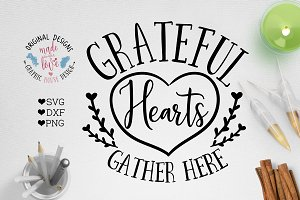 Grateful Hearts Gather Here Cut File