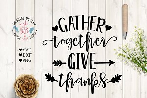 Gather Together Give Thanks Cut File