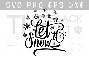 Let it snow SVG DXF PNG EPS