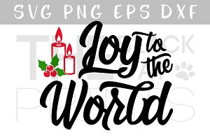 Joy to the world SVG DXF PNG EPS