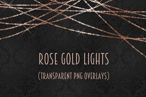 Rose gold light overlays